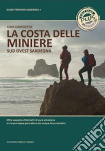 La costa delle miniere. Sud-ovest Sardegna.  Plus